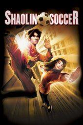 Nonton Online Shaolin Soccer (2001) Sub Indo