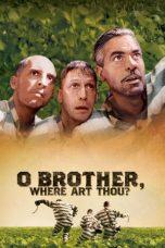 Nonton Movie O Brother, Where Art Thou? (2000) Sub Indo