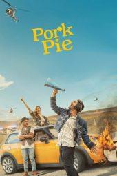 Nonton Online Pork Pie (2017) Sub Indo