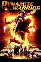 Nonton Online Dynamite Warrior (2006) Sub Indo