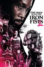 Nonton Online The Man with the Iron Fists 2 (2015) Sub Indo