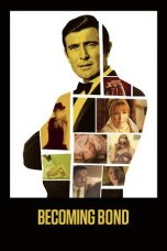 Nonton Movie Becoming Bond (2017) Sub Indo