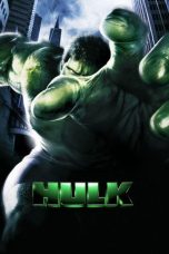 Nonton Movie Hulk (2003) Sub Indo