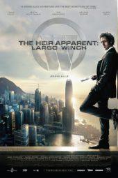 Nonton Online The Heir Apparent: Largo Winch (2008) Sub Indo