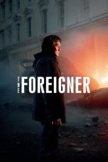 Nonton Movie The Foreigner (2017) Sub Indo