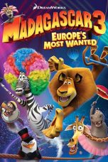 Nonton Online Madagascar 3: Europe's Most Wanted (2012) Sub Indo