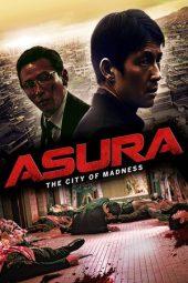 Nonton Online Asura: The City of Madness (2016) Sub Indo