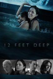 Nonton Online 12 Feet Deep (2016) Sub Indo