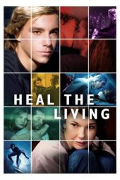 Nonton Online Heal the Living (2016) Sub Indo