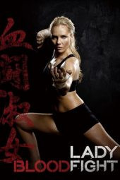 Nonton Online Lady Bloodfight (2016) Sub Indo