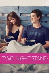 Nonton Online Two Night Stand (2014) Sub Indo