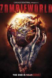 Nonton Online Zombieworld (2015) Sub Indo