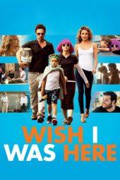 Nonton Online Wish I Was Here (2014) Sub Indo