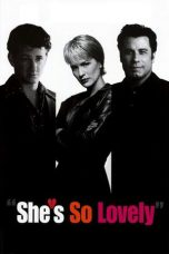 Nonton Online She's So Lovely (1997) Sub Indo