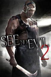 Nonton Online See No Evil 2 (2014) Sub Indo