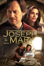 Nonton Online Joseph and Mary (2016) Sub Indo