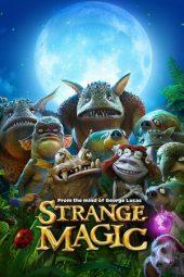 Nonton Online Strange Magic (2015) Sub Indo
