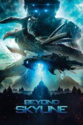 Nonton Online Beyond Skyline (2017) Sub Indo