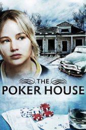 Nonton Online The Poker House (2008) Sub Indo