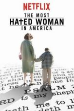 Nonton Movie The Most Hated Woman in America (2017) Sub Indo