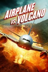 Nonton Online Airplane vs. Volcano (2014) Sub Indo