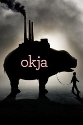 Nonton Online Okja (2017) Sub Indo