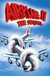 Nonton Online Airplane II: The Sequel (1982) Sub Indo