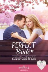 Nonton Online The Perfect Bride (2017) Sub Indo