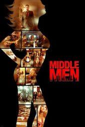 Nonton Online Middle Men (2009) Sub Indo