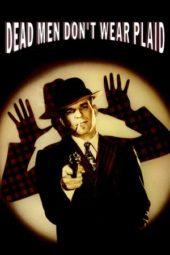 Nonton Online Dead Men Dont Wear Plaid (1982) Sub Indo