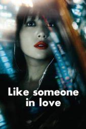 Nonton Online Like Someone in Love (2012) Sub Indo