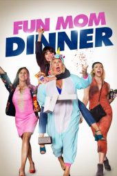 Nonton Online Fun Mom Dinner (2017) Sub Indo