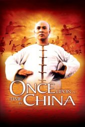 Nonton Online Once Upon a Time in China (1991) Sub Indo