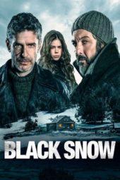 Nonton Online Black Snow (2017) Sub Indo