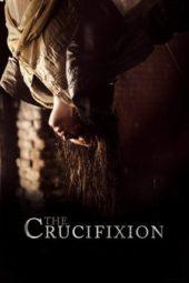 Nonton Online The Crucifixion (2017) Sub Indo