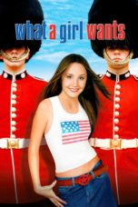 Nonton Movie What a Girl Wants (2003) Sub Indo