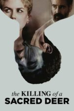 Nonton Movie The Killing of a Sacred Deer (2017) Sub Indo