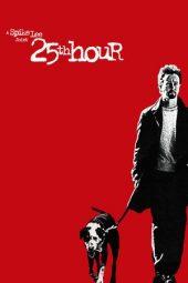 Nonton Online 25th Hour (2002) Sub Indo
