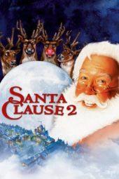 Nonton Online The Santa Clause 2 (2002) Sub Indo