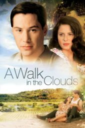 Nonton Online A Walk in the Clouds (1995) Sub Indo