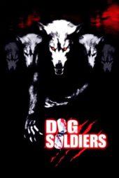 Nonton Online Dog Soldiers (2002) Sub Indo