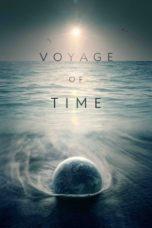 Nonton Movie Voyage of Time: Life's Journey (2016) Sub Indo