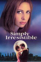 Nonton Online Simply Irresistible (1999) Sub Indo
