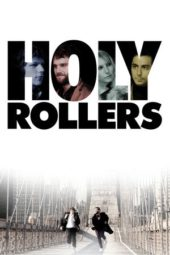 Nonton Online Holy Rollers (2010) Sub Indo