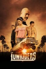 Nonton Movie Lowriders (2016) Sub Indo