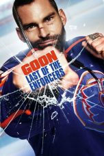 Nonton Movie Goon: Last of the Enforcers (2017) Sub Indo