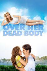 Nonton Movie Over Her Dead Body (2008) Sub Indo