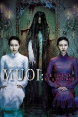 Nonton Movie Muoi: The Legend of a Portrait (2007) Sub Indo
