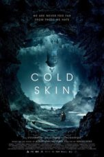 Nonton Movie Cold Skin (2017) Sub Indo