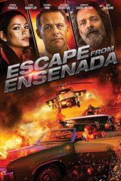 Nonton Online Escape From Ensenada (2017) Sub Indo